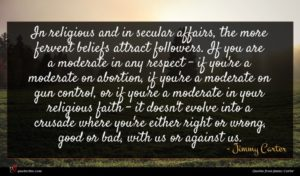 Jimmy Carter quote : In religious and in ...