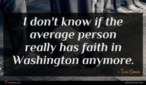 Tori Amos quote : I don't know if ...
