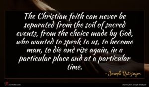 Joseph Ratzinger quote : The Christian faith can ...