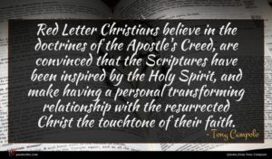 Tony Campolo quote : Red Letter Christians believe ...