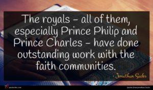 Jonathan Sacks quote : The royals - all ...