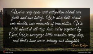 Boris Kodjoe quote : We're very open and ...