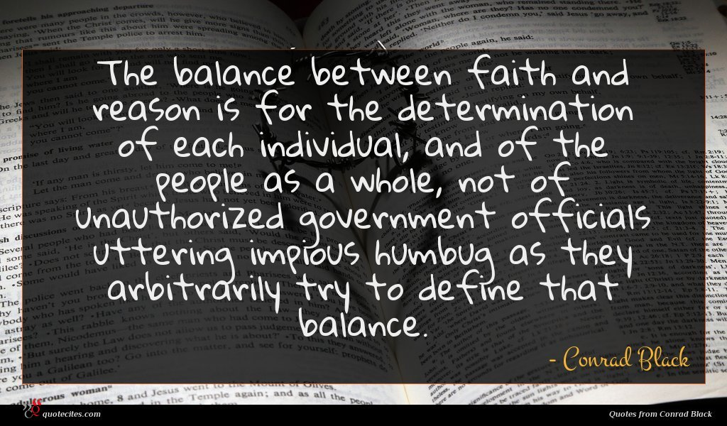 The balance between faith and reason is for the determination of each individual, and of the people as a whole, not of unauthorized government officials uttering impious humbug as they arbitrarily try to define that balance.