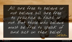 Jeff Miller quote : All are free to ...