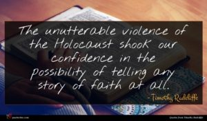 Timothy Radcliffe quote : The unutterable violence of ...