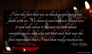 Boris Kodjoe quote : I love the fact ...