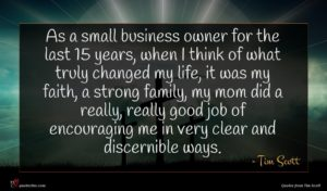 Tim Scott quote : As a small business ...