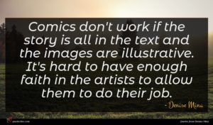 Denise Mina quote : Comics don't work if ...