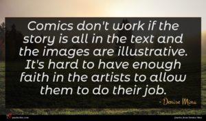 Denise Mina quote : Comics don't work if ...