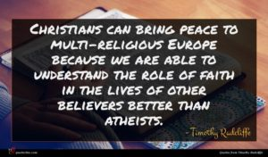 Timothy Radcliffe quote : Christians can bring peace ...