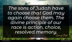 George Eliot quote : The sons of Judah ...