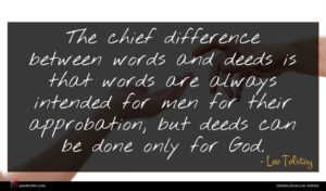 Leo Tolstoy quote : The chief difference between ...