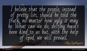 Alija Izetbegović quote : I believe that the ...