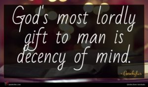 Aeschylus quote : God's most lordly gift ...