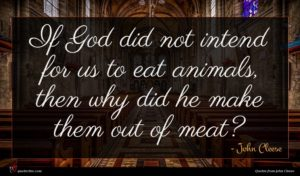 John Cleese quote : If God did not ...