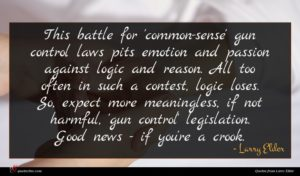 Larry Elder quote : This battle for 'common-sense' ...
