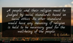 B. R. Ambedkar quote : A people and their ...