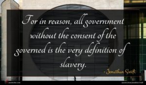 Jonathan Swift quote : For in reason all ...