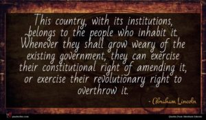 Abraham Lincoln quote : This country with its ...