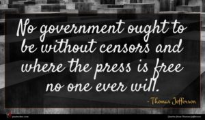 Thomas Jefferson quote : No government ought to ...