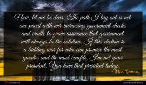 Mitt Romney quote : Now let me be ...