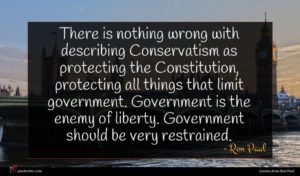 Ron Paul quote : There is nothing wrong ...
