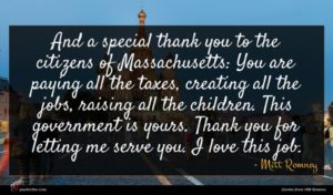 Mitt Romney quote : And a special thank ...