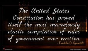 Franklin D. Roosevelt quote : The United States Constitution ...