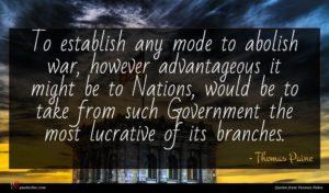 Thomas Paine quote : To establish any mode ...