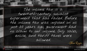 Alan Keyes quote : The income tax is ...