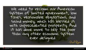 Paul Ryan quote : We need to reclaim ...