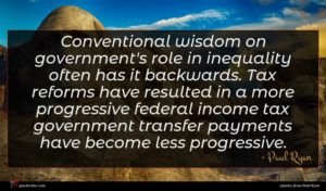 Paul Ryan quote : Conventional wisdom on government's ...