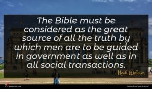 Noah Webster quote : The Bible must be ...