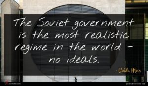Golda Meir quote : The Soviet government is ...