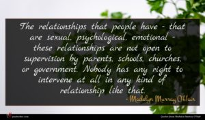 Madalyn Murray O'Hair quote : The relationships that people ...