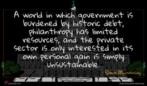 Simon Mainwaring quote : A world in which ...