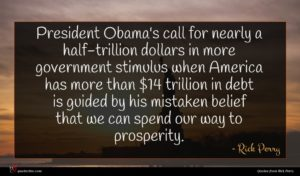Rick Perry quote : President Obama's call for ...
