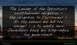 Stephen Harper quote : The Leader of the ...