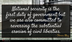 Theresa May quote : National security is the ...