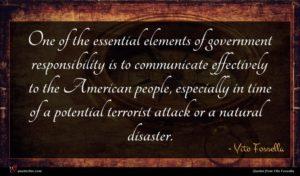 Vito Fossella quote : One of the essential ...