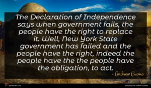 Andrew Cuomo quote : The Declaration of Independence ...