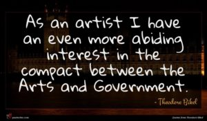 Theodore Bikel quote : As an artist I ...