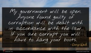 George Weah quote : My government will be ...
