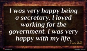 Fawn Hall quote : I was very happy ...