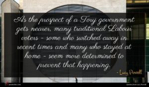 Lucy Powell quote : As the prospect of ...