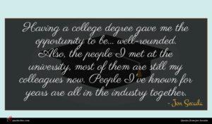 Jon Secada quote : Having a college degree ...