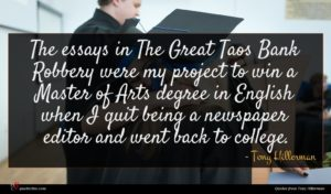 Tony Hillerman quote : The essays in The ...