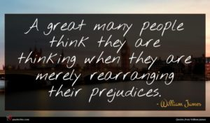 William James quote : A great many people ...