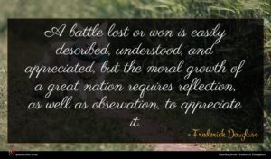 Frederick Douglass quote : A battle lost or ...