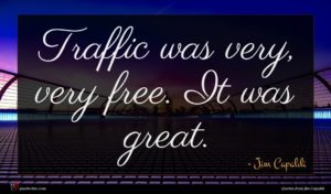 Jim Capaldi quote : Traffic was very very ...